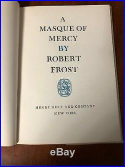 A Masque of Mercy Signed Robert Frost Limited First Edition 1947 Book