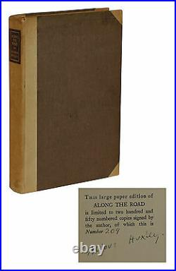 Along the Road SIGNED by ALDOUS HUXLEY Limited First Edition 1925 1/250 cc