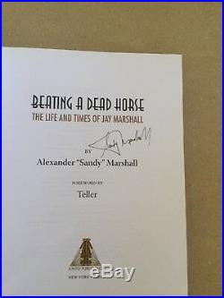Beating a Dead Horse The Life and Times of Jay Marshall, SIGNED First Edition