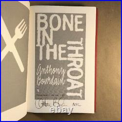 Bone in the Throat, Anthony Bourdain (Signed First Edition, Hardcover in Jacket)