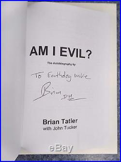 Brain Tatler Am I Evil Hardcover Book First Edition SIGNED VERY RARE