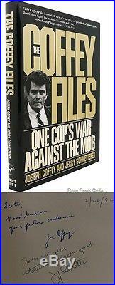 Coffey, Joseph J. & Jerry Schmetterer THE COFFEY FILES Signed 1st Edition First