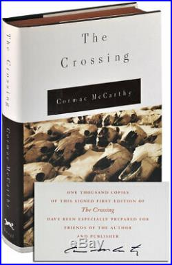 Cormac McCarthy-THE CROSSING-1994-1ST ED-1/1000 SIGNED LIMITED EDITION-FINE/NF