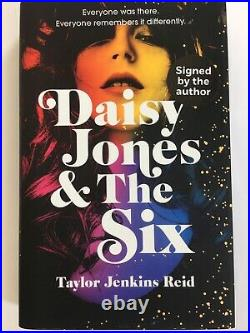 Daisy Jones and The Six by Taylor Jenkins Reid. Signed, 1st Edition, 1st Print