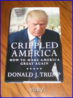 Donald Trump Auto Crippled America 1st Edition Book Limited Edition withGold Coin
