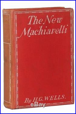 H. G. Wells The New Machiavelli Bodley Head, UK, 1911 Signed First Edition