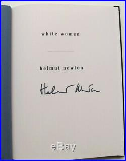 HELMUT NEWTON WHITE WOMEN SIGNED First Edition Hardcover