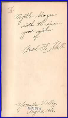 Handbook Of Yosemite National Park by Ansel Hall Signed First Edition 1921