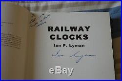 Hardcover Book Railway Clocks Ian Lyman 2004 1st Edition Signed By Author D/j