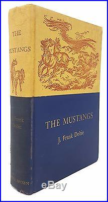 J. Frank Dobie The Mustangs SIGNED FIRST EDITION Little, Brown & Co, 1952