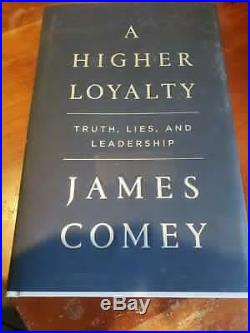 JAMES COMEY SIGNED A HIGHER LOYALTY First Edition/1st Printing FBI DONALD TRUMP