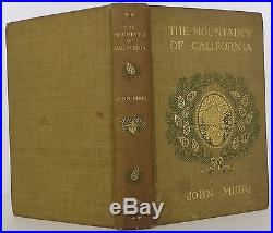 JOHN MUIR The Mountains of California SIGNED FIRST EDITION