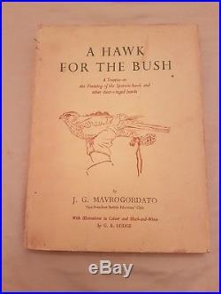 Jack. Mavrogordato A HAWK FOR THE BUSH signed first edition book