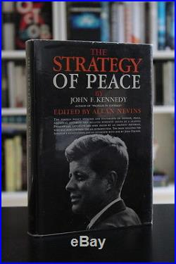 John F Kennedy (1960)'The Strategy of Peace', SIGNED US first edition 1/1