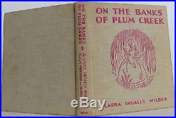 LAURA INGALLS WILDER On the Banks of Plum Creek SIGNED FIRST EDITION