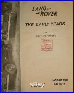 Land-rover The Early Years By Tony Hutchings 1982 First Edition Signed
