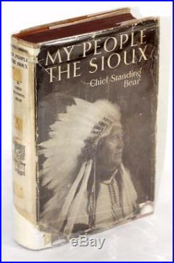 Luther Standing Bear Signed First Edition 1928 My People the Sioux Hardcover DJ