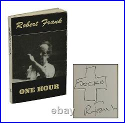 One Hour SIGNED by ROBERT FRANK First Edition 1992 1st Printing HANUMAN Books