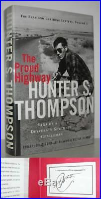 PROUD HIGHWAY Hunter S. Thompson First Edition 1st Printing Signed