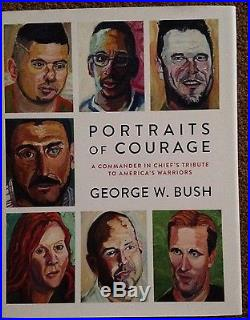 Portraits Of Courage SIGNED George W. Bush AUTOGRAPH Book First 1st Edition 43