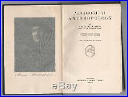 RARE SIGNED MARIA MONTESSORI Pedagogical Anthropology FIRST EDITION School
