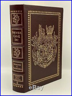 SIGNED 1st Easton Press NEVER GIVE IN Winston S Churchill SPEECHES First Edition