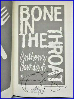 SIGNED FIRST EDITION by ANTHONY BOURDAIN of BONE IN THE THROAT like new