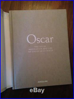 SIGNED! Oscar de La Renta Style, Inspiration & Life BOOK First Edition withphoto