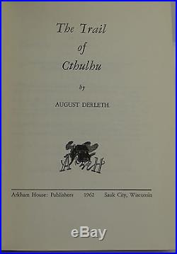 SIGNED The Trail of Cthulhu AUGUST DERLETH First Edition 1962 Arkham House 1st