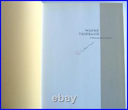 SIGNED Wayne Thiebaud A Painting Retrospective. First Edition Hardcover withextra