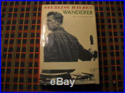 Scarce Signed First Edition Wanderer by Sterling Hayden in Dust Jacket. NICE