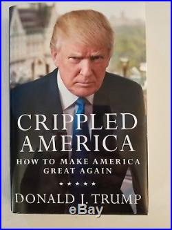 Signed First Edition President Donald Trump Crippled America