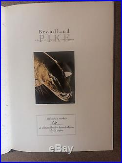 Signed Leather Bound Limited First Edition Broadland Pike by Stephen Harper