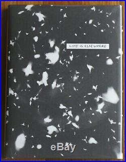 Signed Sohrab Hura Life Is Elsewhere 2015 1st Edition & 1st Printing Fine