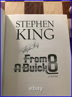 Stephen King Signed, From A Buick 8 F/F First Edition Hardcover. Autographed