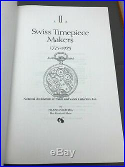 Swiss Timepiece Makers 1775-1975 Kathleen Pritchard Signed 1997 1st Edition 2Vol