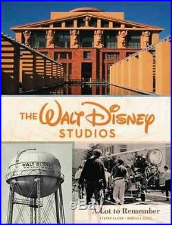 THE WALT DISNEY STUDIOS A Lot To Remember 1ST EDITION Book HARDCOVER oop SIGNED