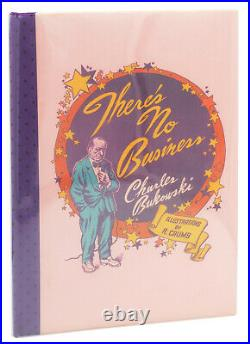 There's No Business SIGNED by CHARLES BUKOWSKI & ROBERT CRUMB First Edition 1984