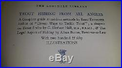 Trout Fishing from all Angles. First edition book. Taverner, Eric. Signed