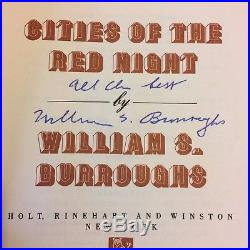 WILLIAM S. BURROUGHS SIGNED CITIES OF The RED NIGHT 1981 TRUE FIRST EDITION BOOK