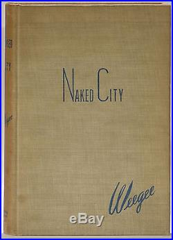 Weegee Naked City 1945 first edition signed/inscribed Arthur Fellig crime scenes