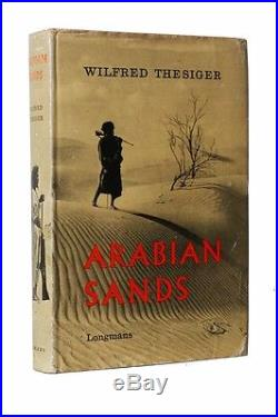 Wilfred Thesiger Arabian Sands Longmans, 1959, UK Signed First Edition